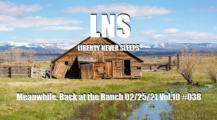Meanwhile, Back at the Ranch 02/25/21 Vol.10 #038