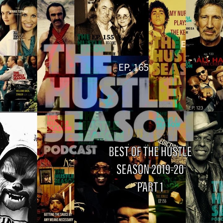 The Hustle Season: Ep. 165 The Best 2019-20 Part 1