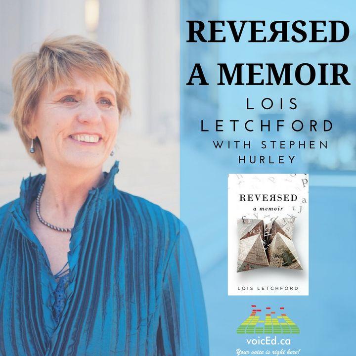 Reversed: A Memoir by Lois Letchford
