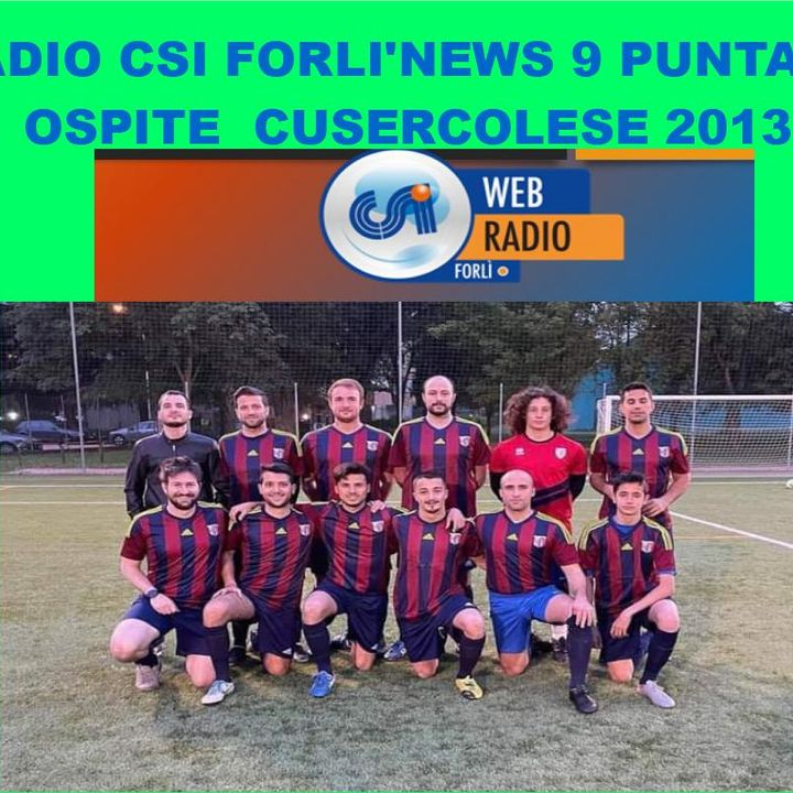 Radio CSI Forli' News 9 Puntata