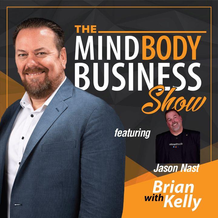 EP 131: Jason Nast - Serial Entrepreneur & Master Marketer