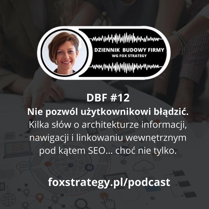 DBF #12: Nie pozwól użytkownikowi błądzić! [MARKETING]