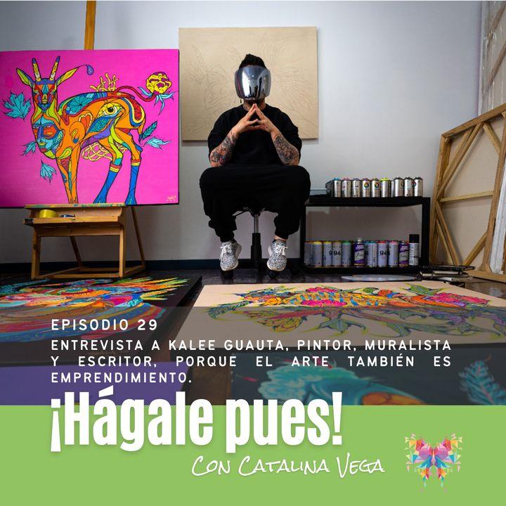 Episodio 29_Entrevista a Kalee Guauta