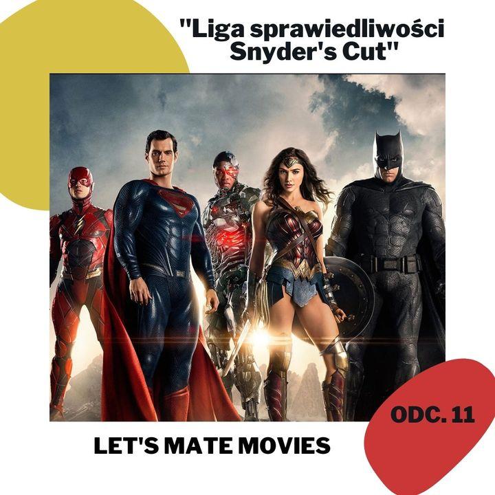 #11 LIGA SPRAWIEDLIWOŚCI SNYDER'S CUT