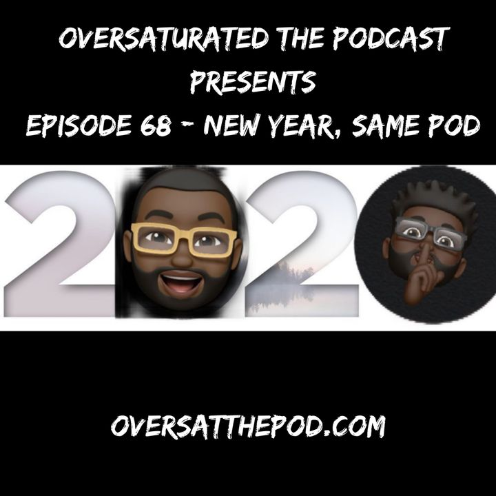 Episode 68 - New Year, Same Pod