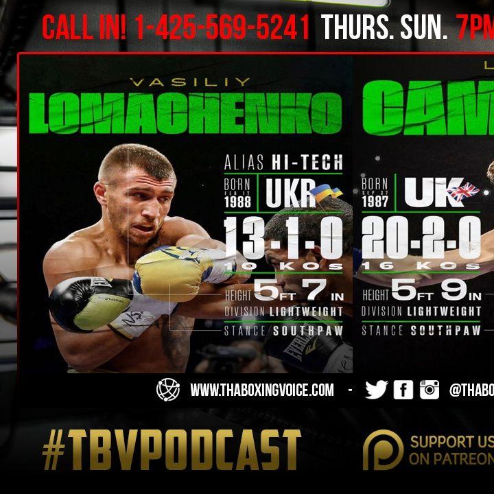 ☎️Vasiliy Lomachenko vs. Luke Campbell Preview👀Pacquiao vs Garcia❓Spence Porter NO HYPE