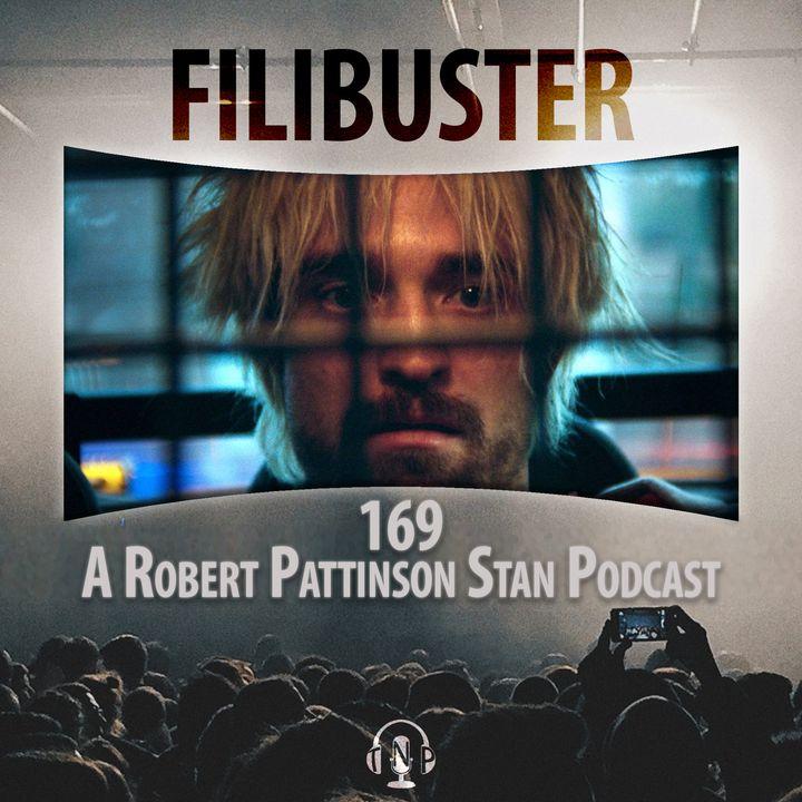 169 - A Robert Pattinson Stan Podcast