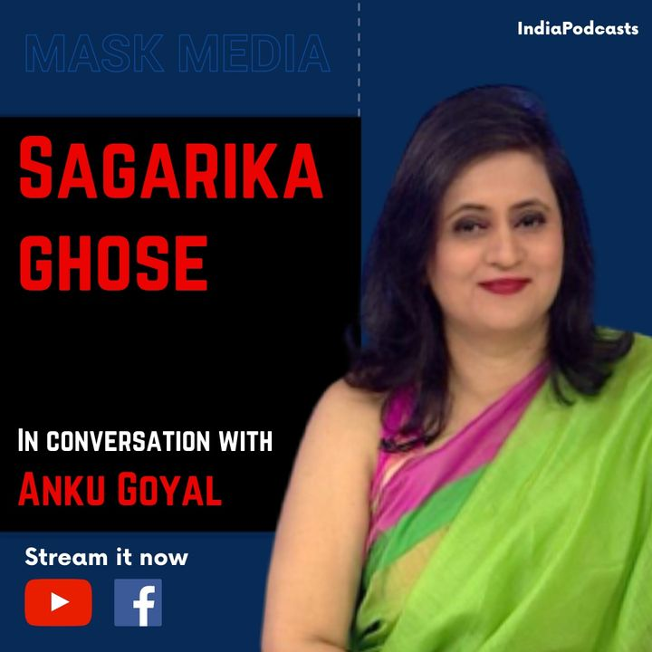 Sagarika Ghose, In A Candid & Frank Conversation About The Freedom Of Indian Media | IndiaPodcasts