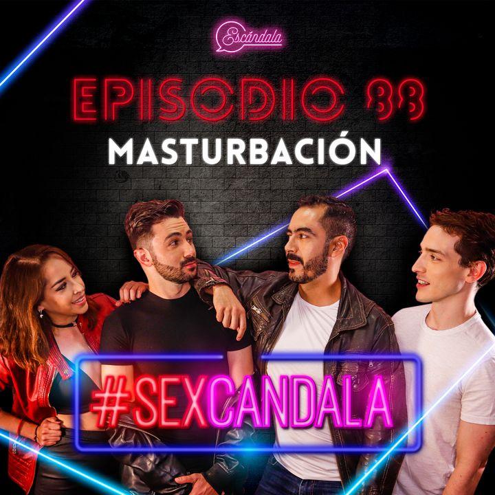 Ep 88 Masturbación