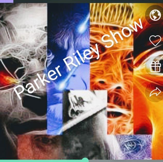Parker Riley's show