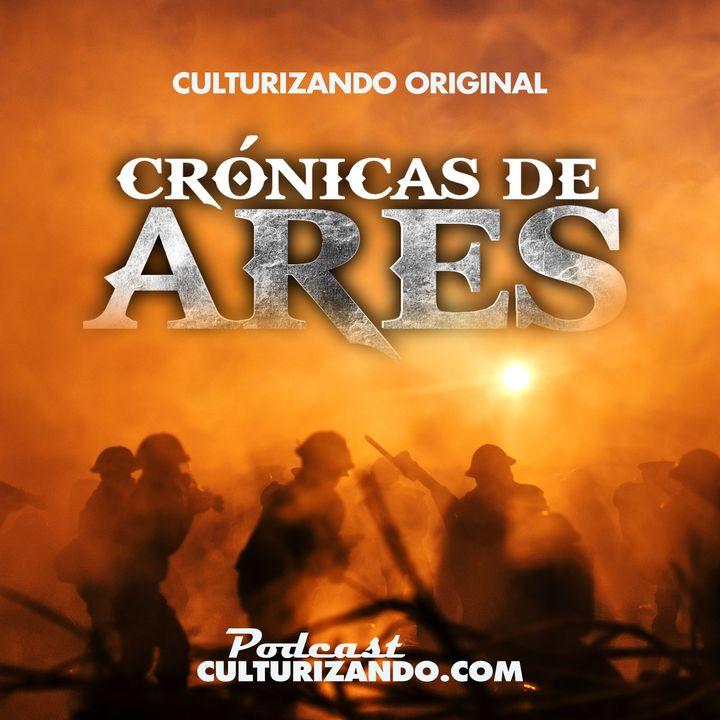 Crónicas de Ares • Podcast de Historia Bélica