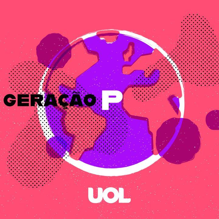 Geração P - UOL