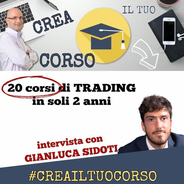 #STORIE 11: Gianluca Sidoti (20 corsi di trading in 2 anni)