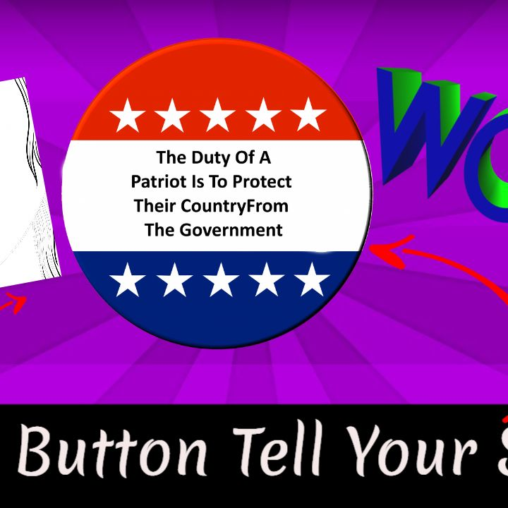 Let Our Political Buttons Do The Talking