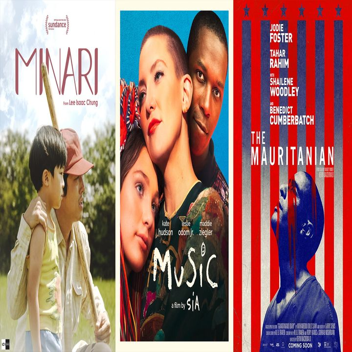 Episode 27 - Minari, Music, The Mauritanian