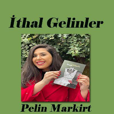 İthal Gelinler'in yazarı Pelin Markirt ile söyleşi