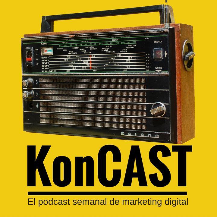 KonCAST: Marketing Digital   Pymes   Startups   Emprendedores