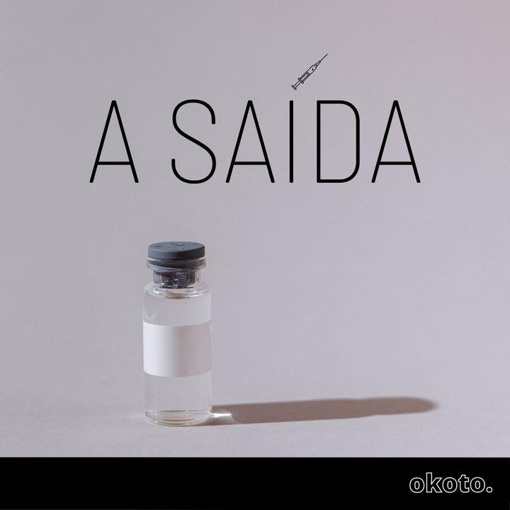 A Saída