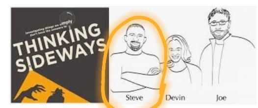 Steve From Thinking Sideways Podcast