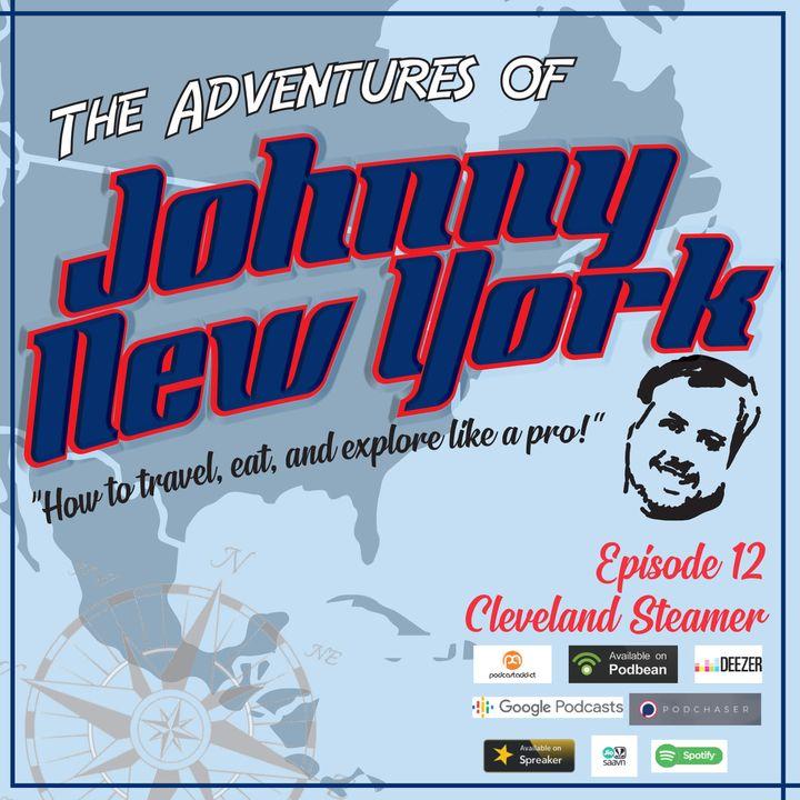 Episode 12- Cleveland Steamer