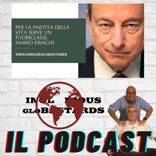 Per la Partita della Vita Serve un Fuoriclasse: Mario Draghi