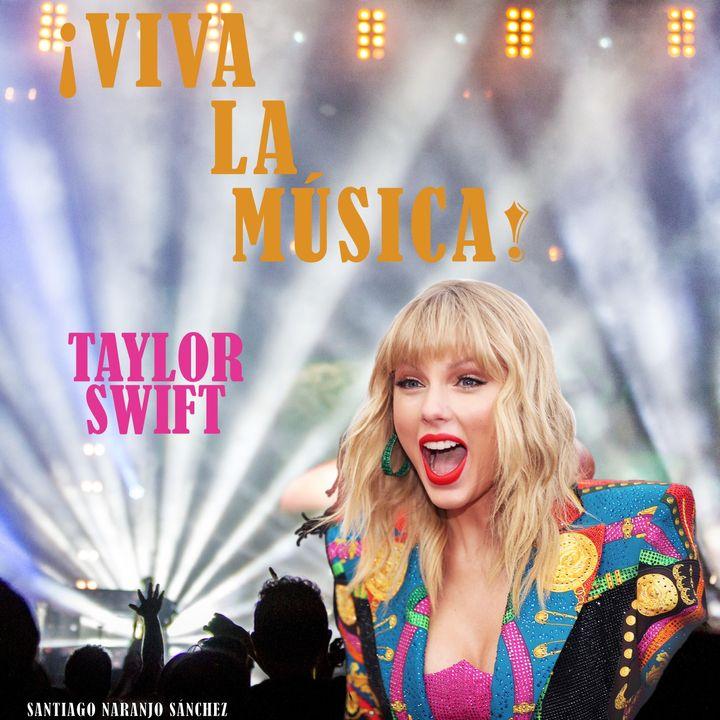 T01E07 Taylor Swift: La historia de Look What You Make Me Do y Gorgeous