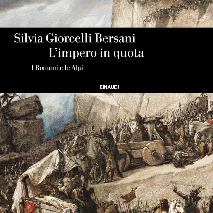 """""""Vi racconto il rapporto tra i Romani e le Alpi"""". Intervista alla Prof.ssa Silvia Giorcelli"""