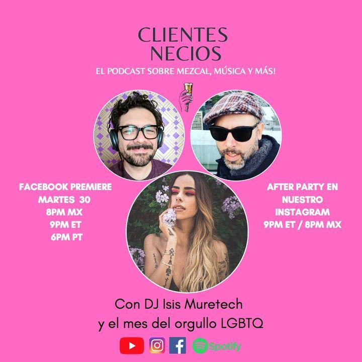 Clientes Necios con la DJ Isis Muretech hablando sobre el pride month y muchas cosas más