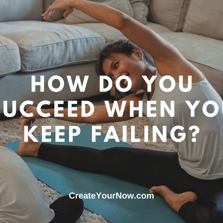 2378 How Do You Succeed When You Keep Failing?