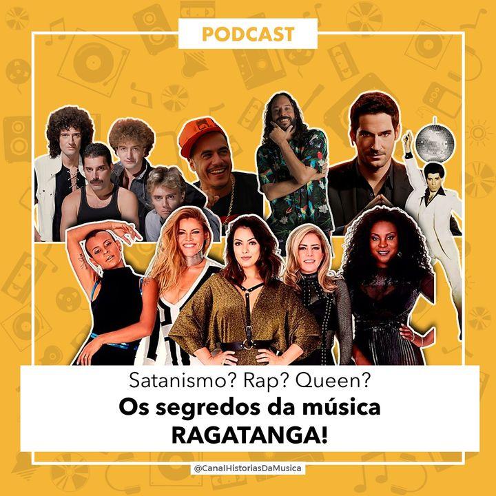 #04 Os Segredos da Música RAGATANGA