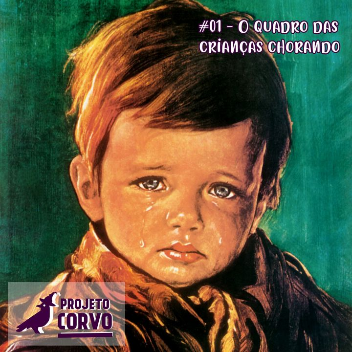 01 - O Quadro das Crianças Chorando