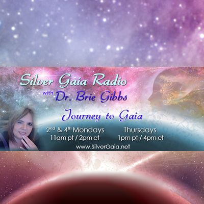 Silver Gaia Radio: with Dr. Brie Gibbs