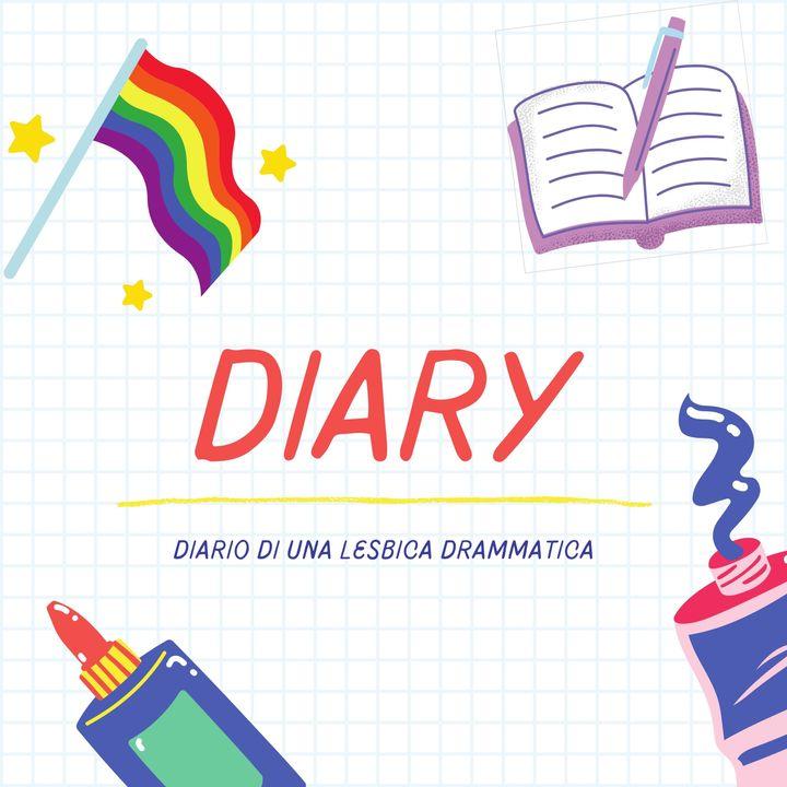 Diary - Diario di una lesbica drammatica Ep.6