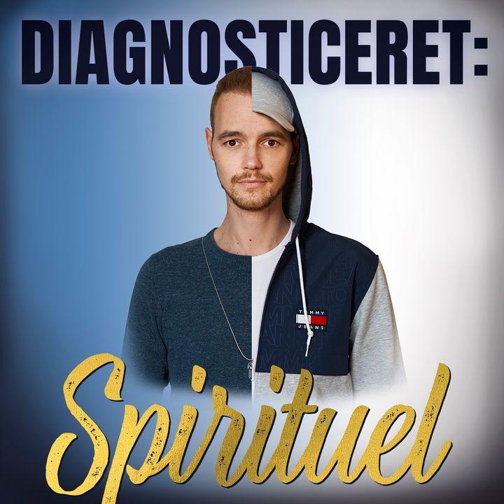 """Introduktion til """"Diagnosticeret Spirituel"""""""