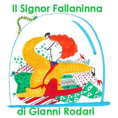 Il Signor Fallaninna di Gianni Rodari - da Favole al Telefono