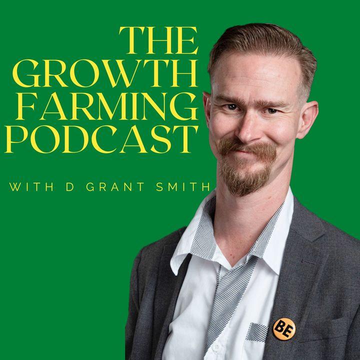 The Growth Farming Podcast