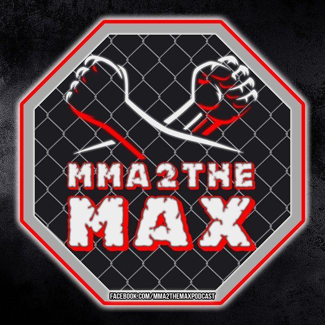 MMA 2 the MAX
