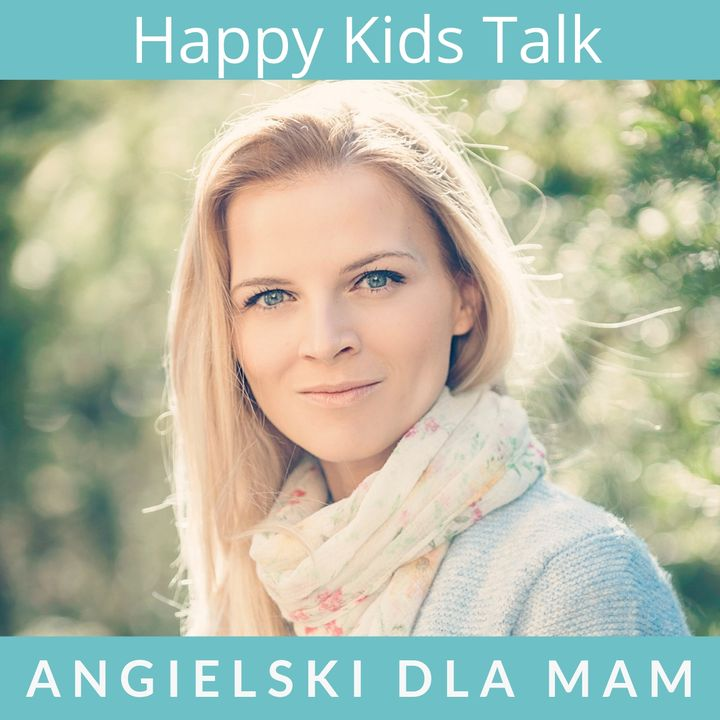 #24 Jak uczyć dziecko angielskiego w domu?