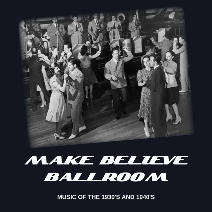 Make Believe Ball Room - 5/3/21 Edition