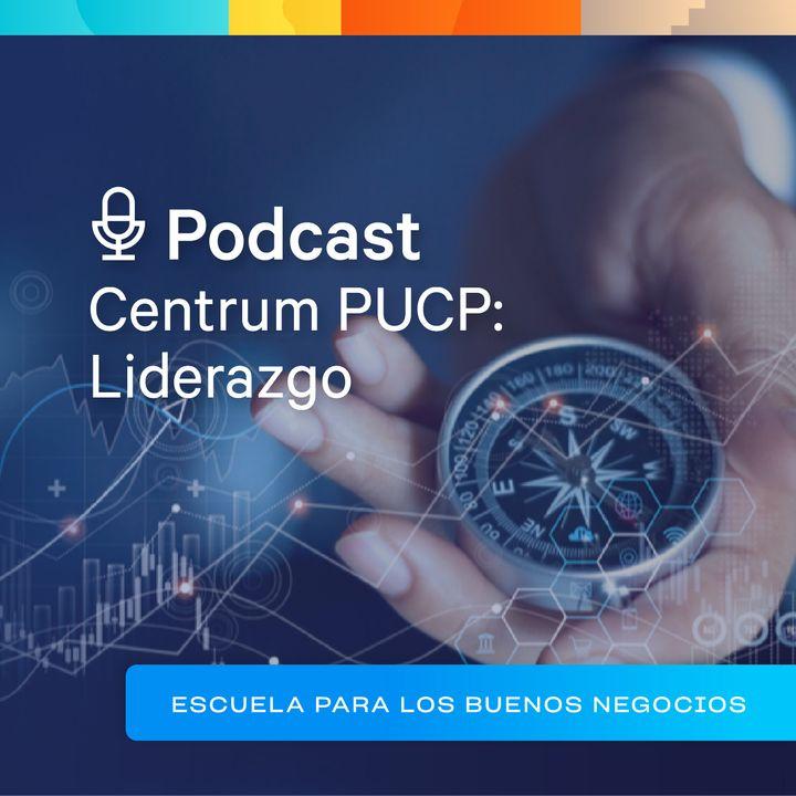 """Centrum PUCP: Liderazgo - """"Productividad, Neurociencia y Felicidad (#1)"""""""