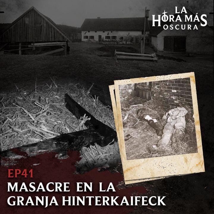 Ep41: Masacre en la Granja Hinterkaifeck