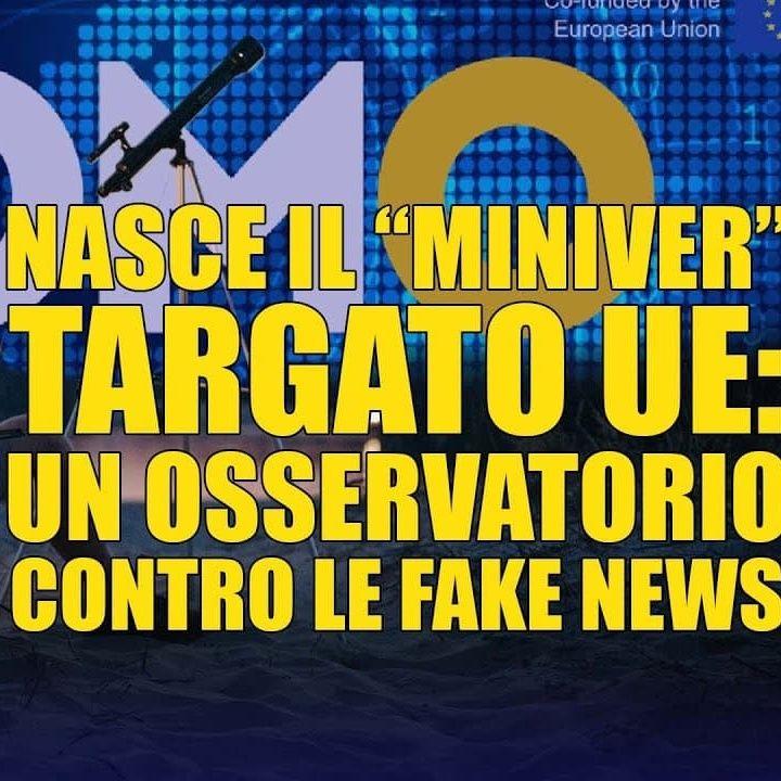 Nasce il Miniver targato UE un Osservatorio contro le fake news