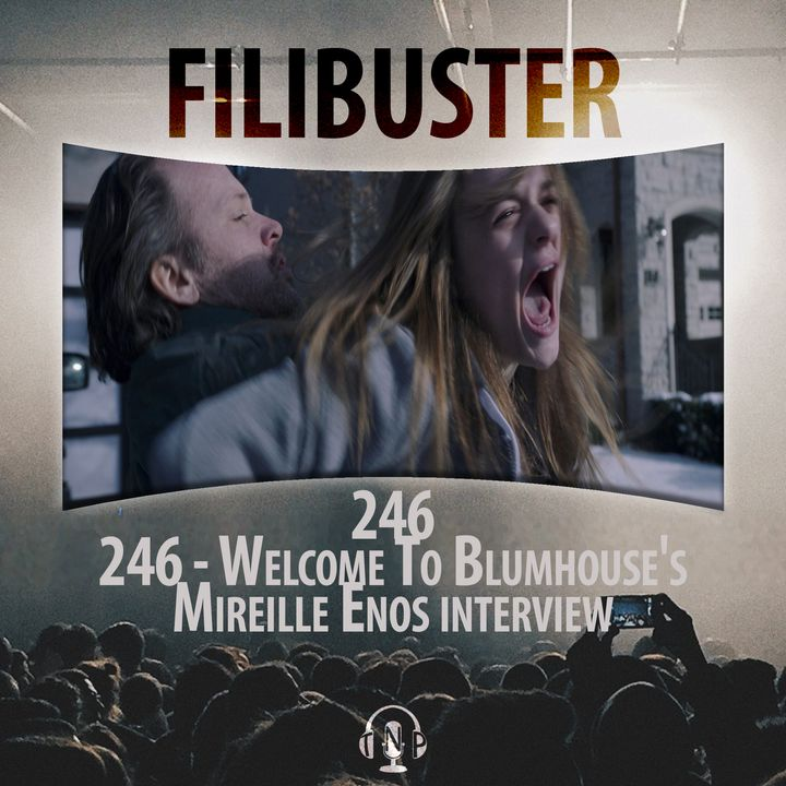 246 - Welcome To Blumhouse's Mireille Enos Interview