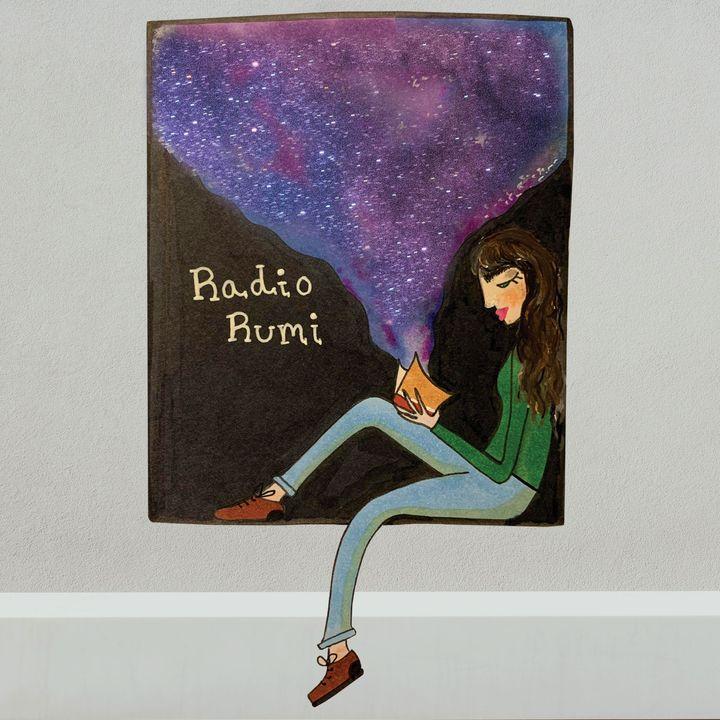 Radio Rumi Program 28: The world is a Book. Read it!