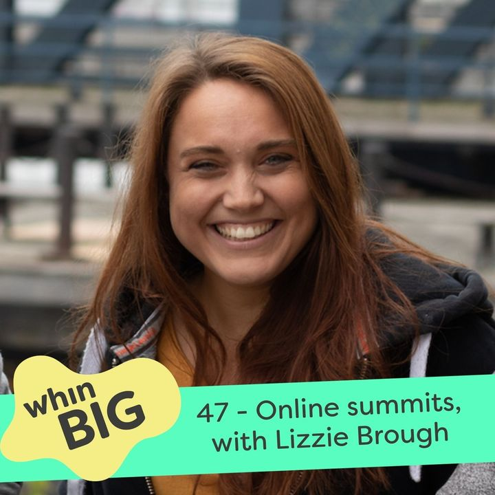 47 - Online events and virtual teams, with Lizzie Brough