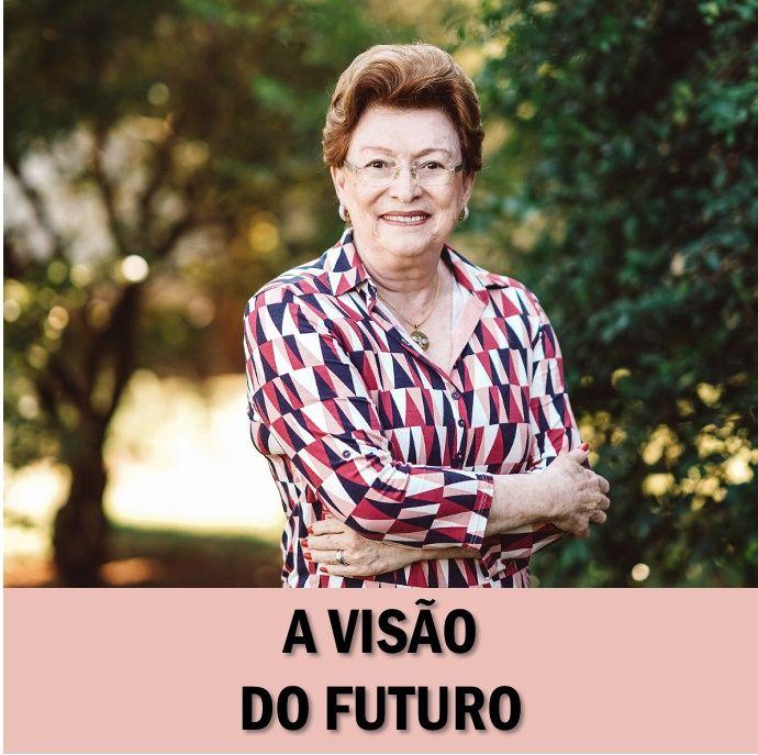 A visão do futuro // Pra. Suely Bezerra