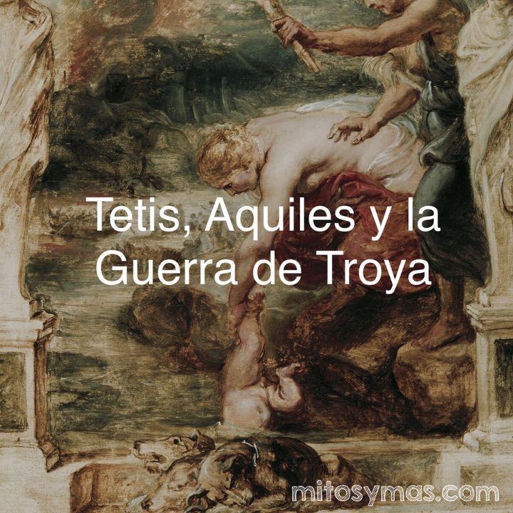 Tetis y la Guerra de Troya
