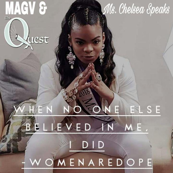 MAGV & QuestNation. Chelsea Speaks. 06-28-2019