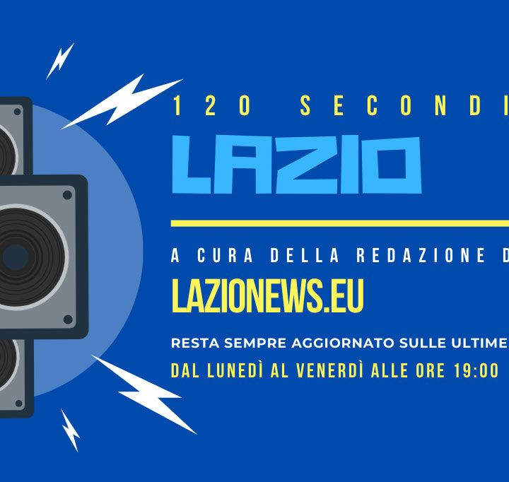 120 secondi di Lazio, le news del 15 giugno 2020
