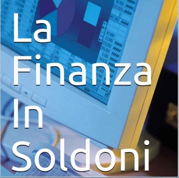 La Finanza in Soldoni